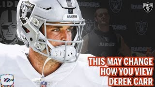 This Video MAY Change How You View Derek Carr