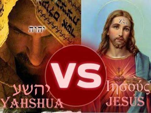 Yahshua Vs Jesus