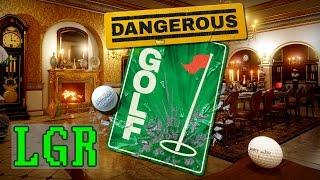 LGR - Dangerous Golf - PC Game Review