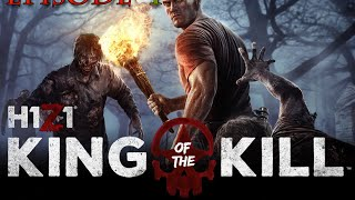 H1Z1 - King Of The Kill || Battle Royal || Ep 1