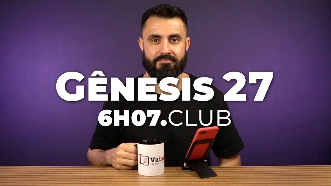 Download Gênesis 27 | Vai na Bíblia #6h07club