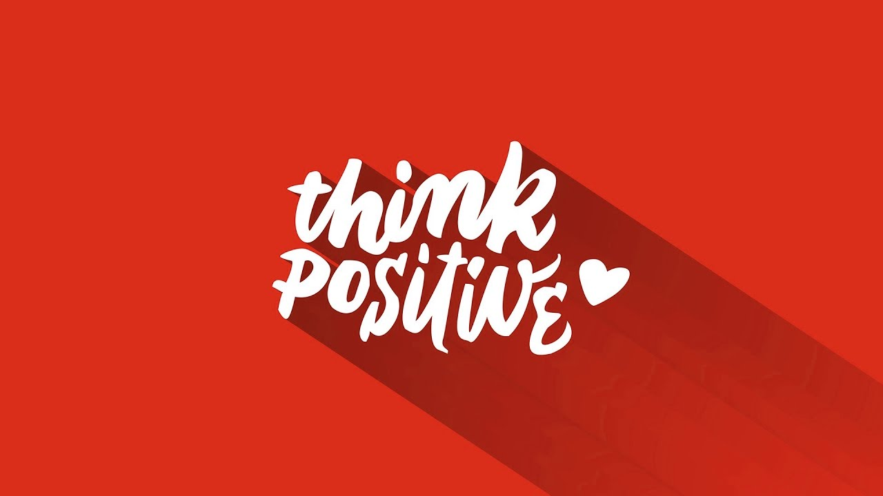 Positive Thinking - How to create positive attitude at workplace ...