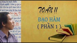 TOÁN LỚP 11 | ĐẠO HÀM ( Phần 1) | THẦY TỐ NGUYÊN