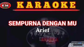 Arief - SEMPURNA DENGANMU [Karaoke/Lirik] Lagu Slowrock melayu terbaru 2021
