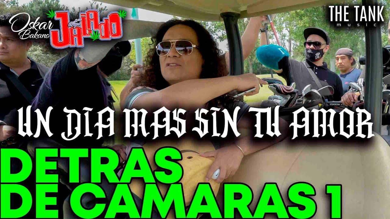 GRUPO JALADO - EL VLOG 068  detrás de cámaras del video oficial un día mas sin tu amor