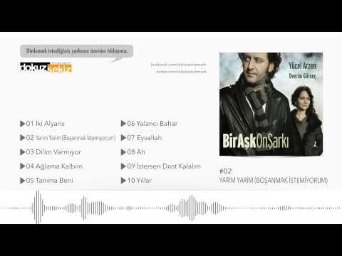 Yücel Arzen & Devrim Gürenç - Yarim Yarim (Boşanmak İstemiyorum)  (Official Audio)