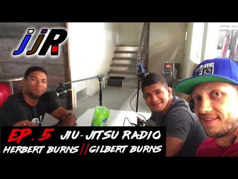 Jiu-Jitsu Radio // Herbert Burns & Gilbert Burns // ep.5