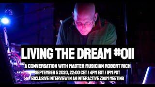 Living the Dream S01E11: Robert Rich