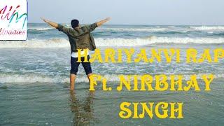 Hariyanvi Rap || FT. Nirbhay Singh || MDKD