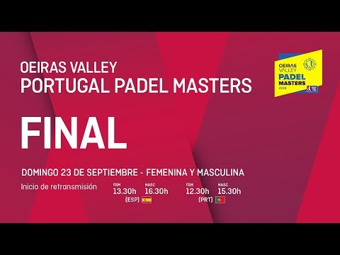 Finales - Oeiras Valley Portugal Padel Master 2018 - World Padel Tour
