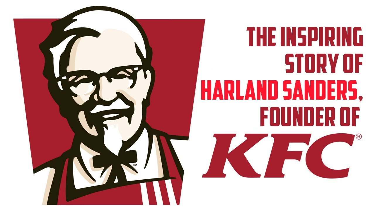Harland Sanders Kfc: The Inspiration Behind The
