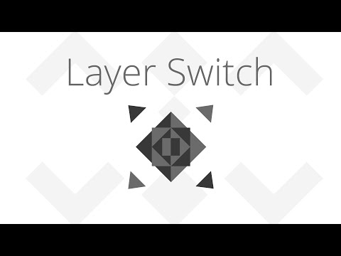 Layer Switch - Trailer