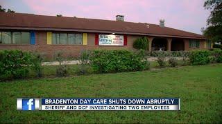 Bradenton day care shuts down abruptly