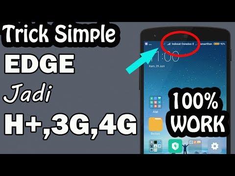 Cara Simple Merubah Signal Edge Menjadi 3G, H+, 4G - 💯% Work
