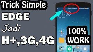 cara simple merubah signal edge menjadi 3g h 4g 💯 work