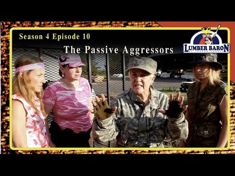 "Lumber Baron S4 EP10 ""The Passive Aggressors"" (2016 Comedy Web Series)"