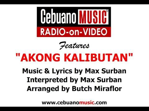Akong Kalibutan - Max Surban