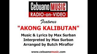 Download Akong Kalibutan - Max Surban MP3 song and Music Video