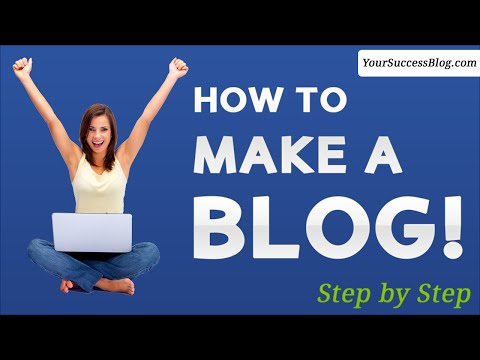 How to Make a Blog - Step by Step for Beginners - 2016