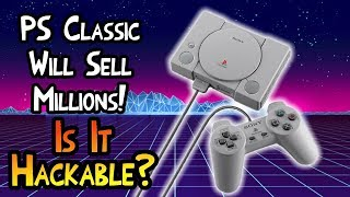 Playstation Classic Will Sell Millions! But Can It Be Hacked?