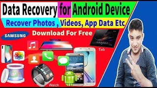 Professional Data Recovery Software for Android & ISO Device | Recover Photos, Videos, App Data Etc