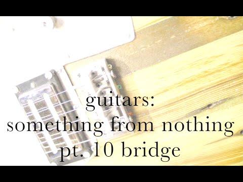 pt-10-guitars,-making-a-guitar-bridge