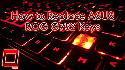 How to Replace Asus ROG G752 Keys