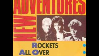 New Adventures - Rockets All Over The World.wmv