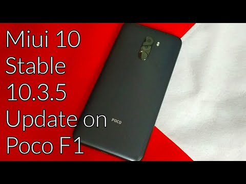 Xiaomi Poco F1 Latest Update Miui 10 Stable 10.3.5 New Features