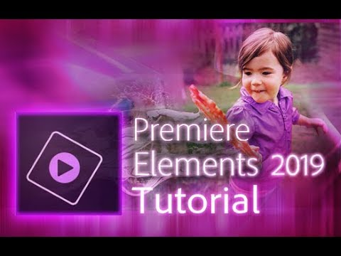 Premiere Elements 2019 - Full Tutorial For Beginners [+General Overview]