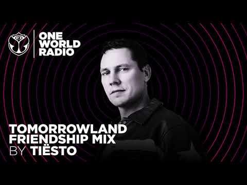 One World Radio - Friendship Mix - Tiësto