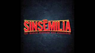 Sinsemilia - Un autre monde est possible (FULL ALBUM)