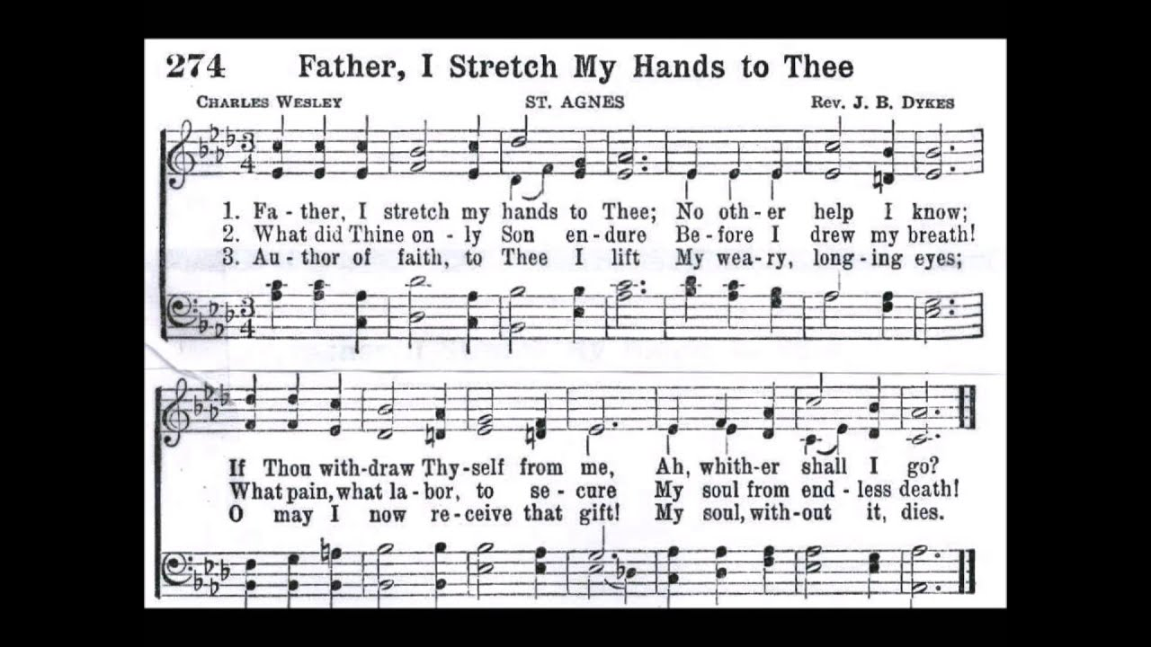 Father i stretch my hands to thee hymn lyrics