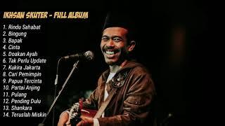 Download Ikhsan Skuter - Full Album Terbaru 2020