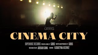 Gibbs - Cinema City