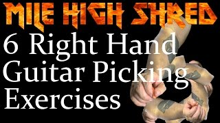 6 Right Hand Guitar Picking Control Exercises to Make You a Better Rhythm Player