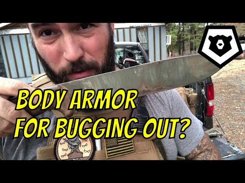 Body Armor For Bugging Out?
