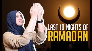 7 Must Things To Do In The Last 10 Days Of Ramzan | Interpreted In Sign Language For The Deaf People