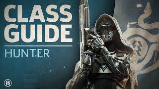 Destiny 2 - Hunter Class Guide