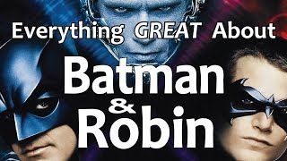 Everything GREAT About Batman & Robin!