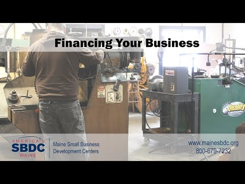 Financing Your Small Business - Steps to Success - Maine SBDC