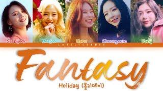Ho1iday - Fantasy (판타지)