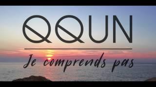 QQUN - Je comprends pas (Lyrics Video)