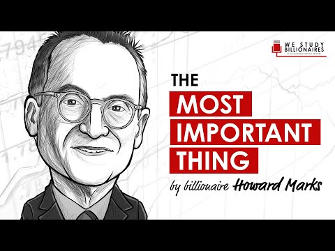 73 TIP: Billionaire Howard Marks - The Most Important Thing