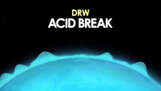 DRW – Acid Break [Drum & Bass] 🎵 from Royalty Free Planet™
