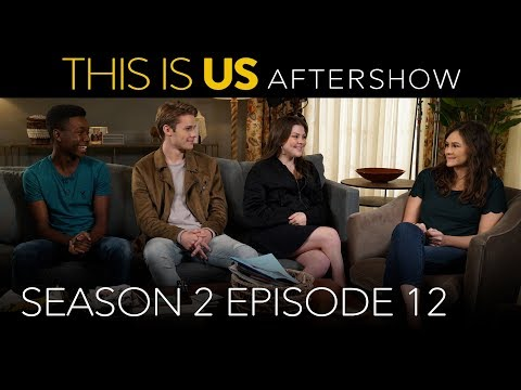 This Is Us - Aftershow: Season 2 Episode 12 (Digital Exclusi
