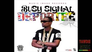 Busy Signal - Deportee - January 2016