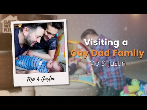 Visiting a Gay Dad Family: Mo & Justin