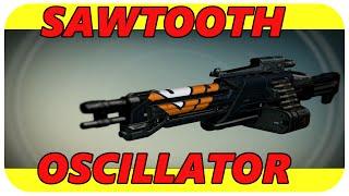 Destiny Sawtooth Oscillator gameplay and review