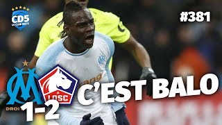 Replay #381 : Débrief Marseille vs Lille (1-2) - #CD5